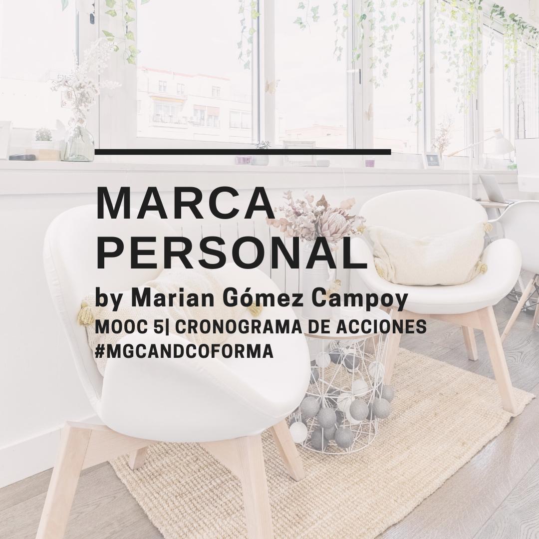 by Marian Gómez Campoy MOOC 5| CRONOGRAMA DE ACCIONES #MGCANDCOFORMA